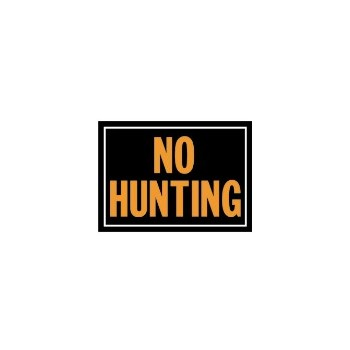 No Hunting Sign, Aluminum 10 x 14 inch