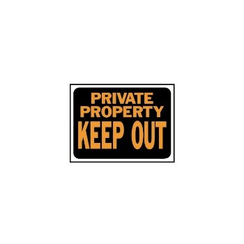 Keep Out Sign, Plastic 9 x 12 inch