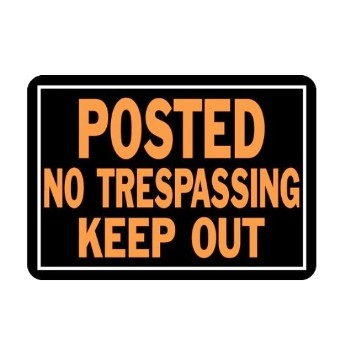 Posted Keep Out Sign, Aluminum 10 x 14 inch