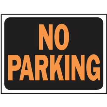 No Parking Sign, Plastic 9 x 12 inch