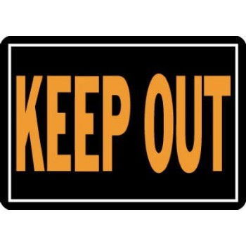 Keep Out Sign, Aluminum 10 x 14 inch